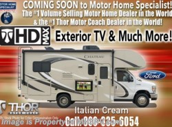 New 2018  Thor Motor Coach Chateau 22E W/HD-Max, Ext. TV, 15K A/C, Back-Up Cam, Ford by Thor Motor Coach from Motor Home Specialist in Alvarado, TX